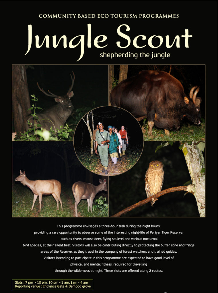 9A.Jungle Scout (Night trekking) (7.00PM,10.00PM & 1.00 AM every day )